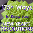 175* Recipes to Help You Keep Your New Year's Resolution