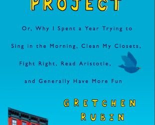 Book Review:  The Happiness Project by Gretchen Rubin