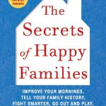 Book Review:  The Secrets of Happy Families